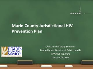 Marin County Jurisdictional HIV Prevention Plan