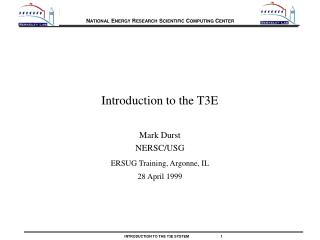 Introduction to the T3E