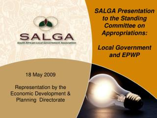 SALGA Presentation to the Standing Committee on Appropriations: Local Government and EPWP