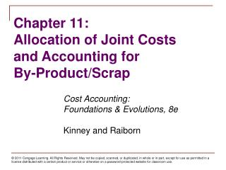 Cost Accounting:   	Foundations & Evolutions, 8e Kinney and Raiborn