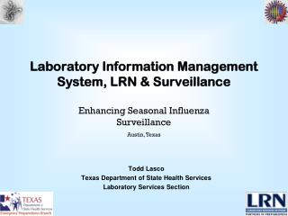 Laboratory Information Management System, LRN & Surveillance