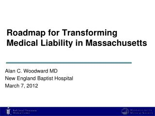 Roadmap for Transforming Medical Liability in Massachusetts