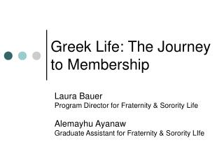 Greek Life: The Journey to Membership