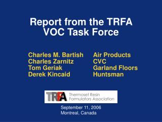 Report from the TRFA VOC Task Force