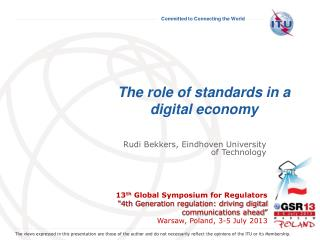 The role of standards in a digital economy
