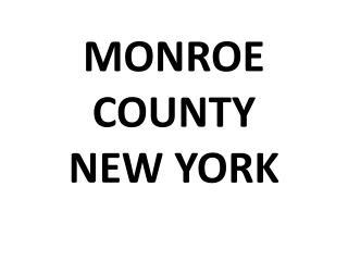 MONROE COUNTY NEW YORK