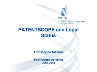 PATENTSCOPE and Legal Status