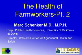 The Health of Farmworkers-Pt. 2
