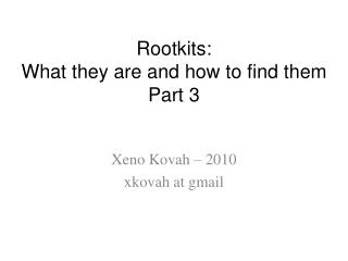 Rootkits:  What they are and how to find them Part 3