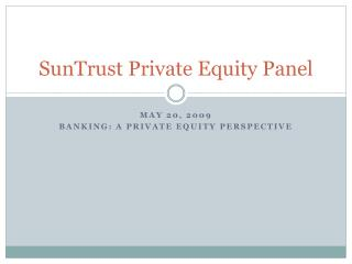 SunTrust Private Equity Panel