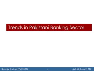 Trends in Pakistani Banking Sector