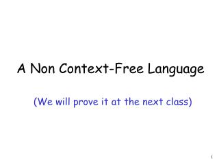 A Non Context-Free Language