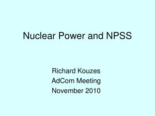 Nuclear Power and NPSS