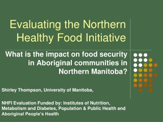 Evaluating the Northern Healthy Food Initiative