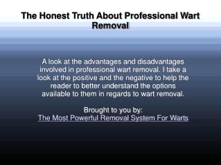 The Honest Truth About Professional Wart Removal