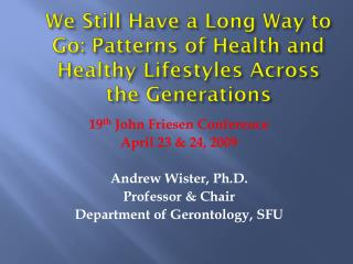 We Still Have a Long Way to Go: Patterns of Health and Healthy Lifestyles Across the Generations