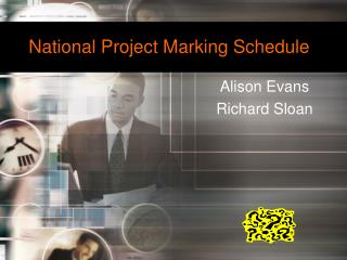 National Project Marking Schedule