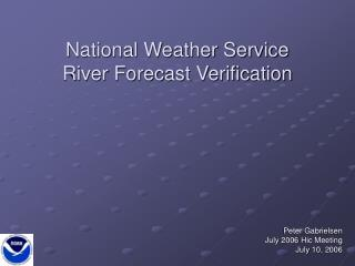 National Weather Service  River Forecast Verification