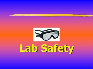 Lab Safety and Usage Training