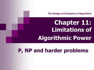 Chapter 11: Limitations of Algorithmic Power