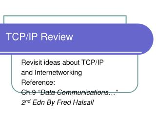 TCP/IP Review