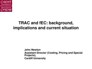 TRAC and fEC: background, implications and current situation