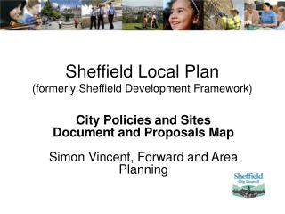 Sheffield Local Plan  (formerly Sheffield Development Framework)