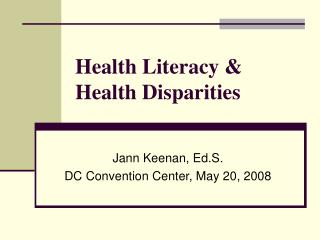 Health Literacy & Health Disparities