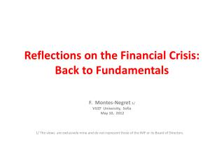 Reflections on the Financial Crisis:  Back to Fundamentals