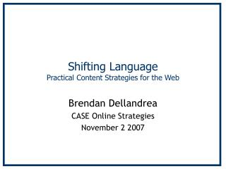 Shifting Language Practical Content Strategies for the Web
