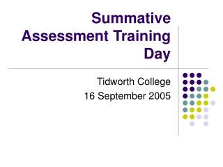 Summative Assessment Training Day