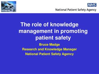 The role of knowledge management in promoting patient safety