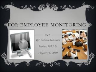 For Employee Monitoring