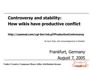 Controversy and stability: How wikis have productive conflict