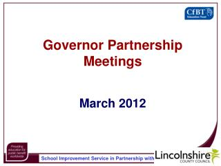 Governor Partnership Meetings March 2012