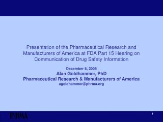 WHAT THE PHARMACEUTICAL RESEARCH ENTERPRISE PROVIDES
