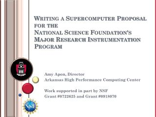 Writing a Supercomputer Proposal for the  National Science Foundation's  Major Research Instrumentation Program