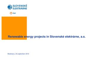 Renewable energy  projects in Slovenské elektrárne ,  a.s.