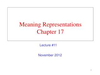 Meaning Representations Chapter 17