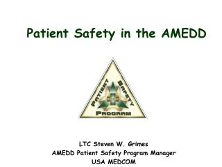 Patient Safety in the AMEDD
