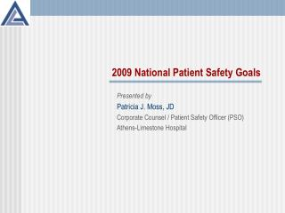 2009 National Patient Safety Goals