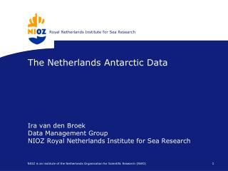 The Netherlands Antarctic Data