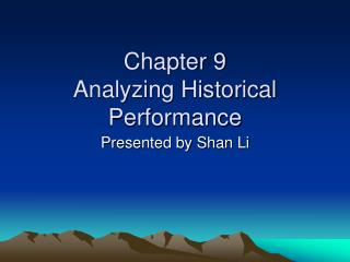 Chapter 9  Analyzing Historical Performance