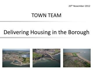 Delivering Housing in the Borough
