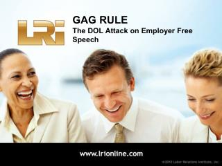 GAG RULE The DOL Attack on Employer Free Speech