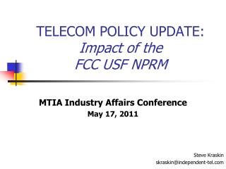 TELECOM POLICY UPDATE: Impact of the  FCC USF NPRM