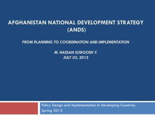 Policy Design and Implementation in Developing Countries Spring 2013