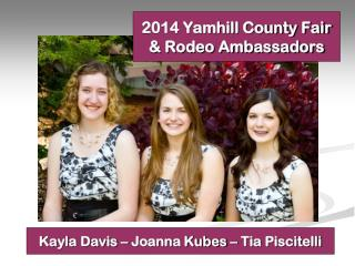 2014 Yamhill County Fair & Rodeo Ambassadors