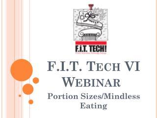 F.I.T. Tech VI Webinar