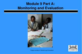 Module 9 Part A:  Monitoring and Evaluation